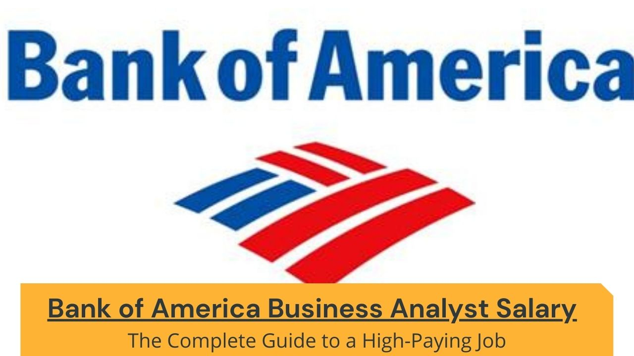 Bank of America Business Analyst Salary Image